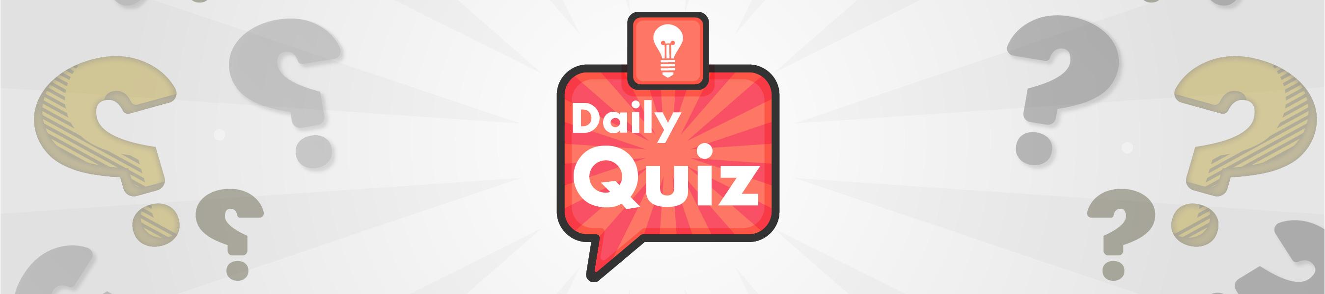 Daily Quiz banner