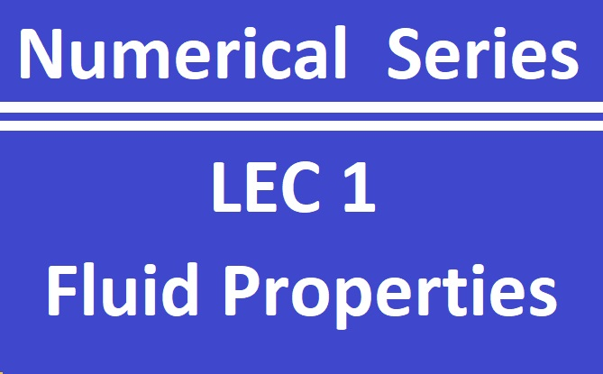 Lec 1 Fluid Properties