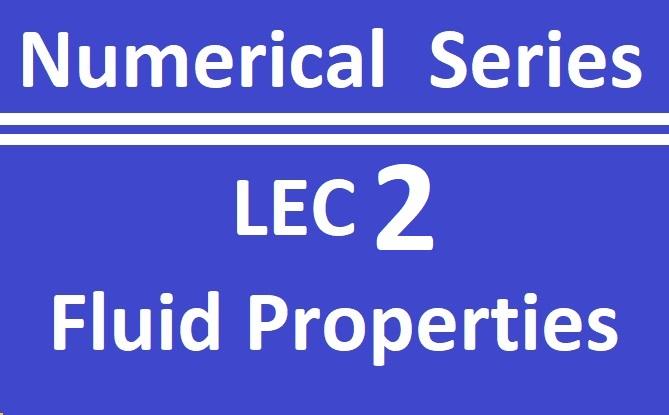 Lec 2 Fluid Properties