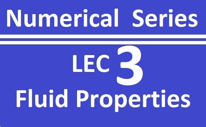 Lec 3 Fluid Properties