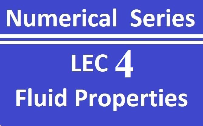 Lec 4 Fluid Properties