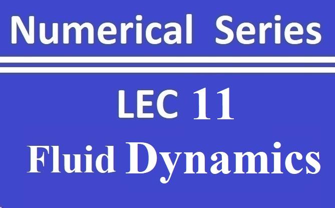Lec 11 Fluid Dynamics