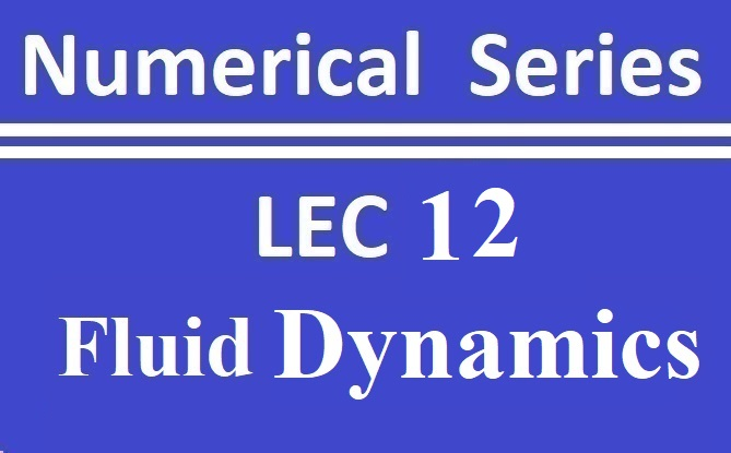 Lec 12 Fluid Dynamics