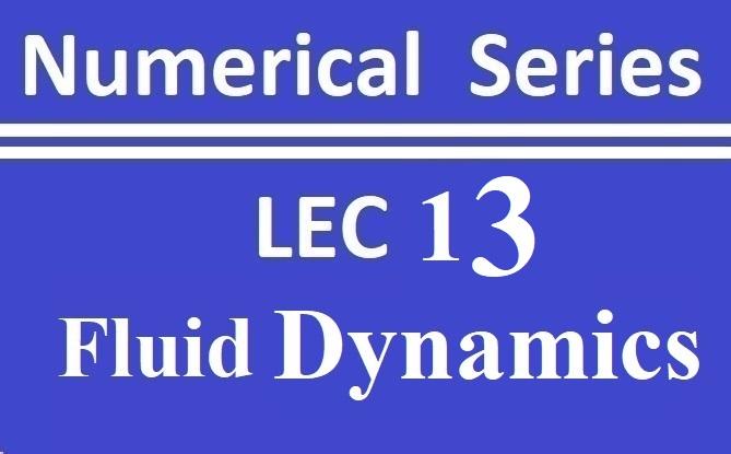 Lec 13 Fluid Dynamics