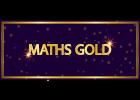 Maths Gold