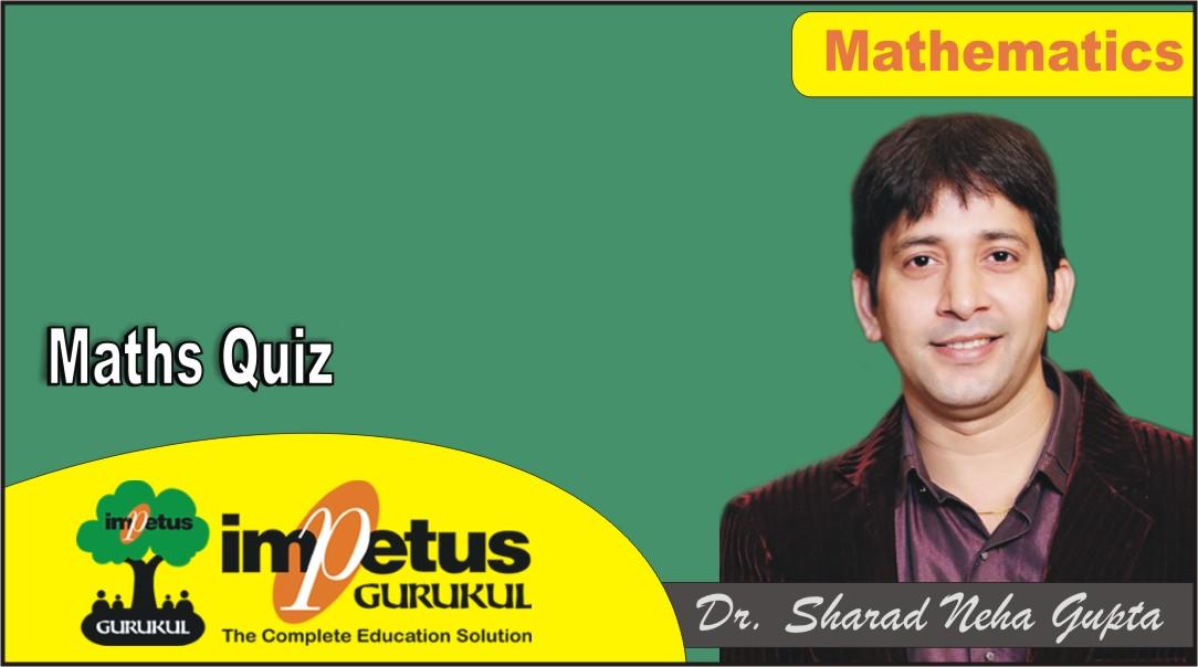 Maths Quiz - 02 - Solution - Part 1