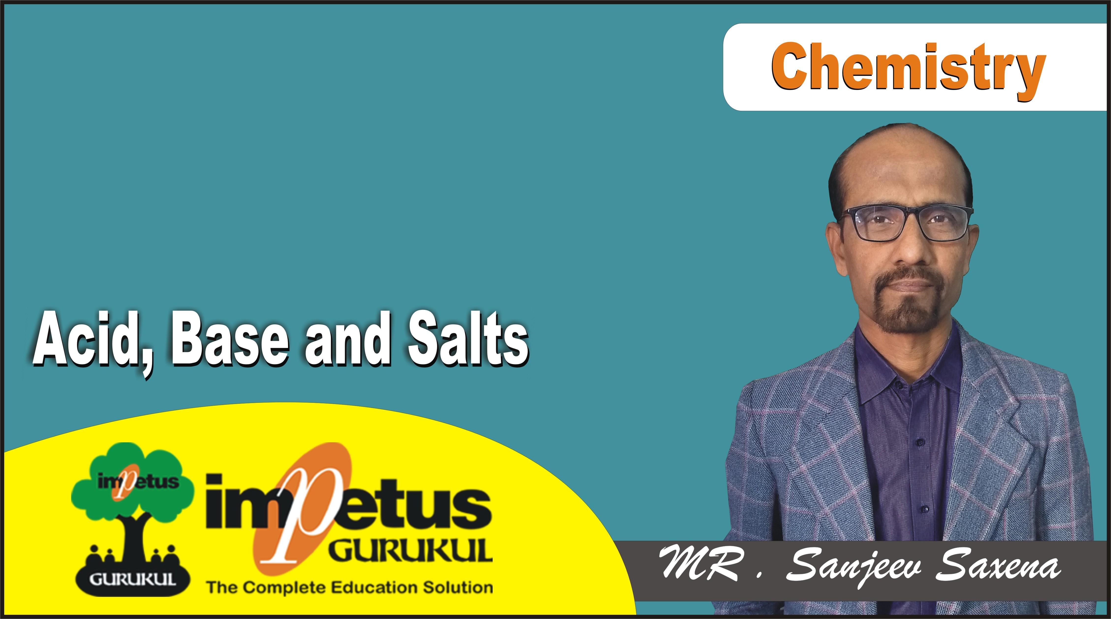 Acid, Base and Salts
