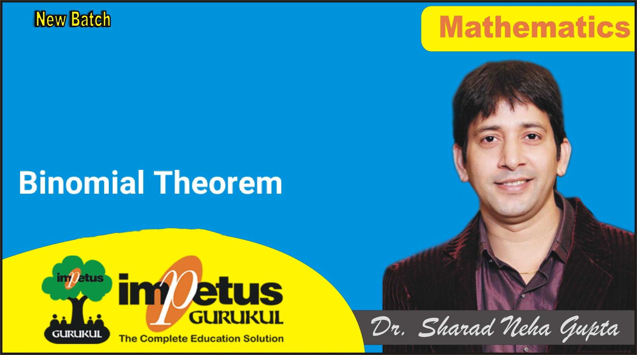 Binomial Theorem Doubt class