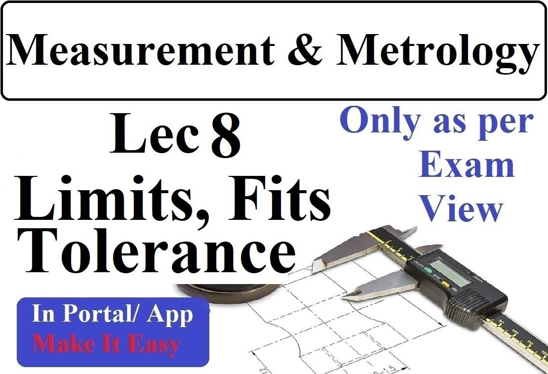 Lec 8 Limits Fits And Tolerance