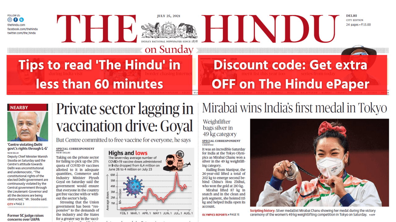 How to read The Hindu newspaper for UPSC CSE in < 60 minutes