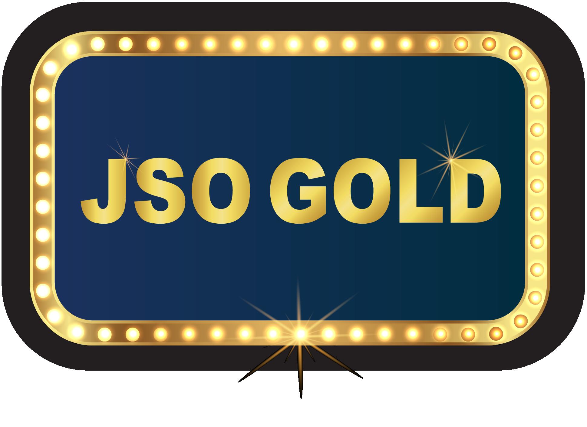 JSO Gold