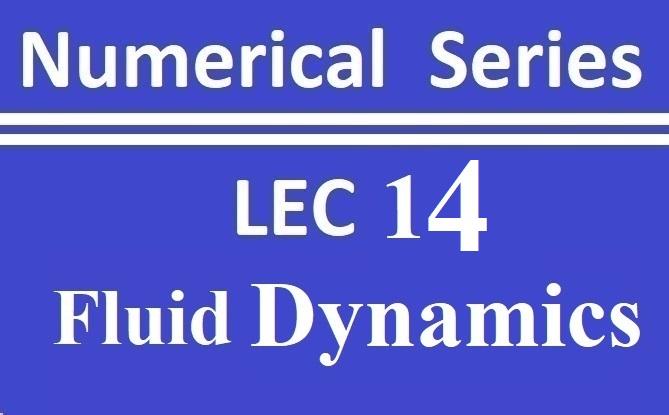 Lec 14 Fluid Dynamics