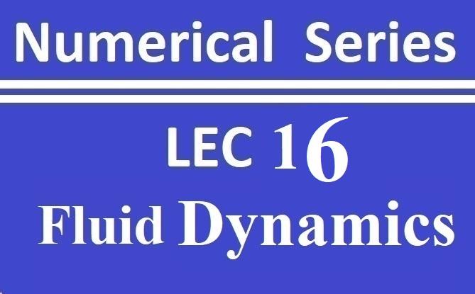 Lec 16 Fluid Dynamics