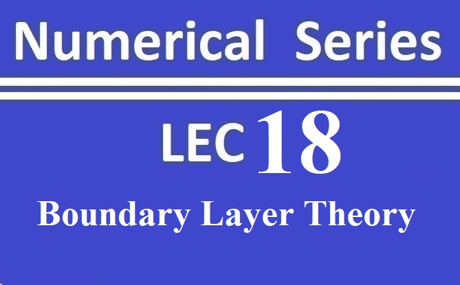 Lec 18 Boundary layer Theory