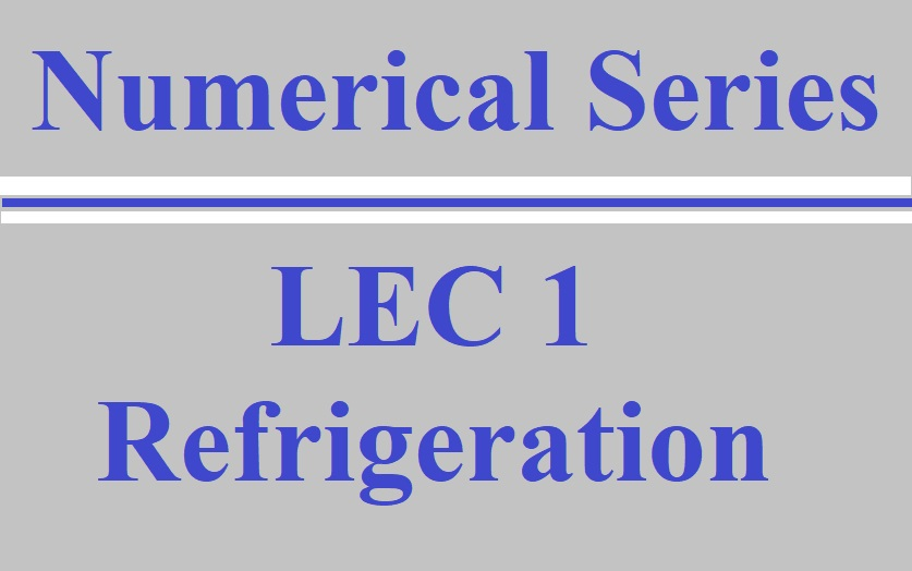 Lec 1 RAC (Refrigeration System)