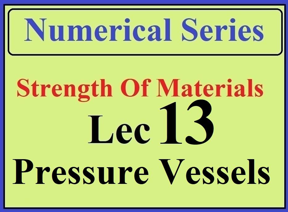 Lec 13 Numericals (Pressure Vessels)