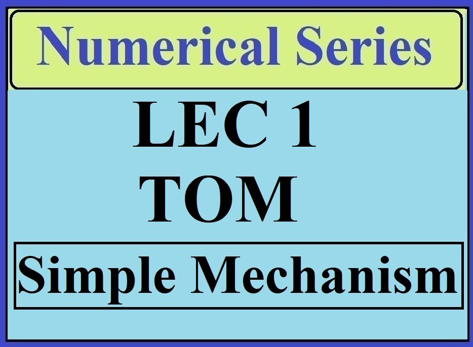 Lec 1 Numericals TOM (Simple Mechanics)