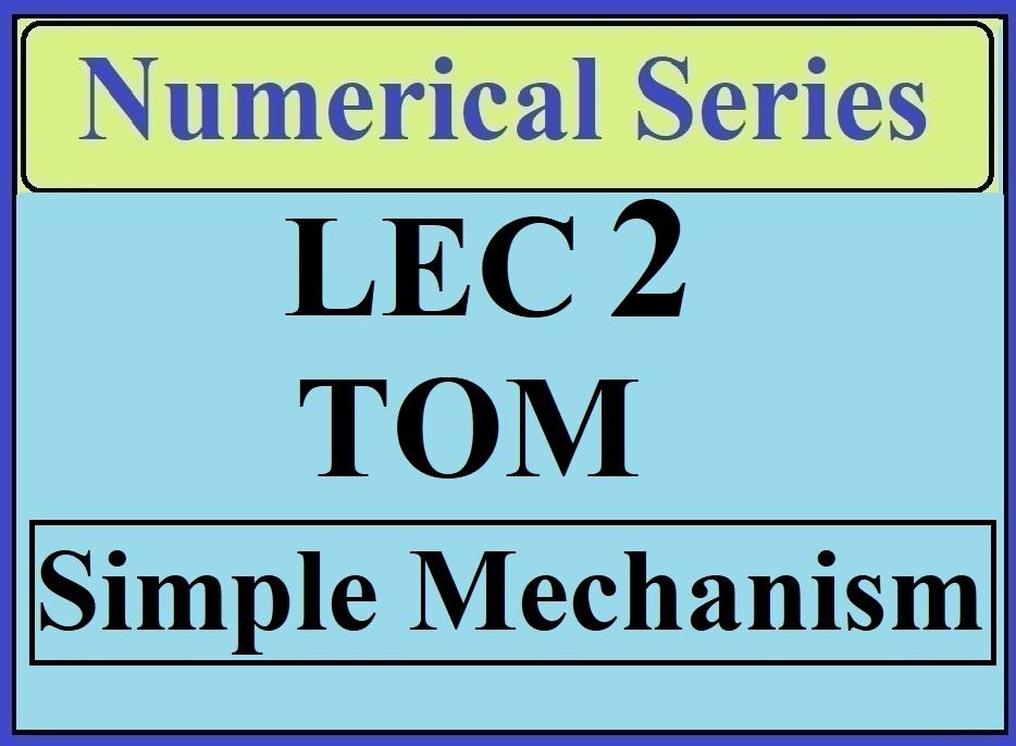 Lec 2 Numericals TOM (Simple Mechanics)
