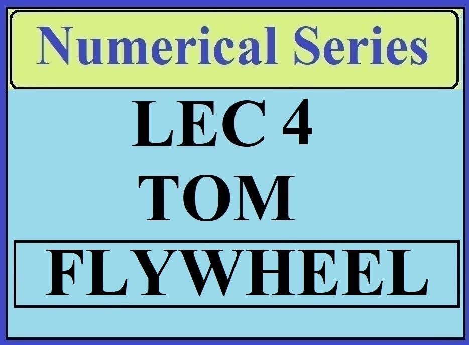 Lec 4 Numerical TOM (Flywheel)