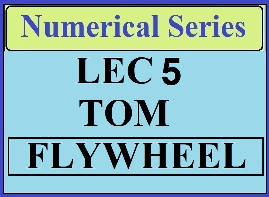 Lec 5 Numerical TOM (Flywheel)