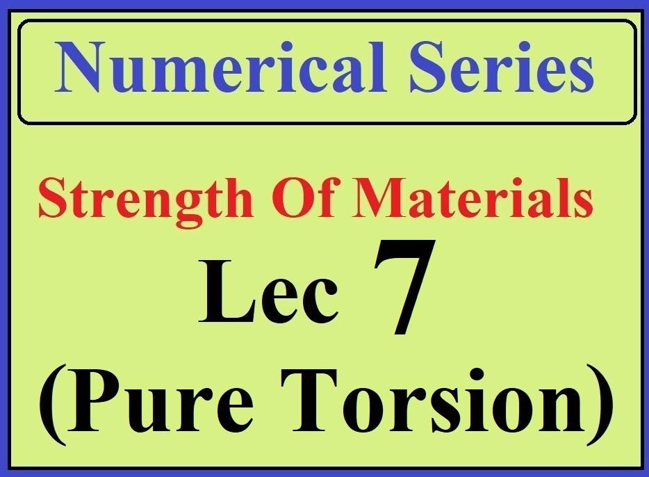 Lec 7 Numericals (Pure Torsion)