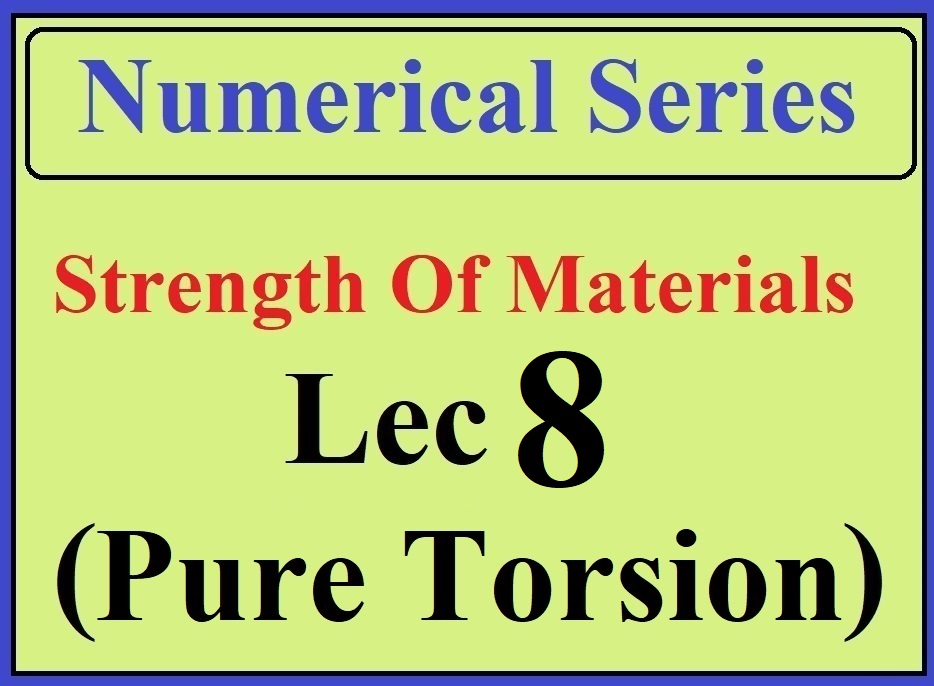 Lec 8 Numericals (Pure Torsion)