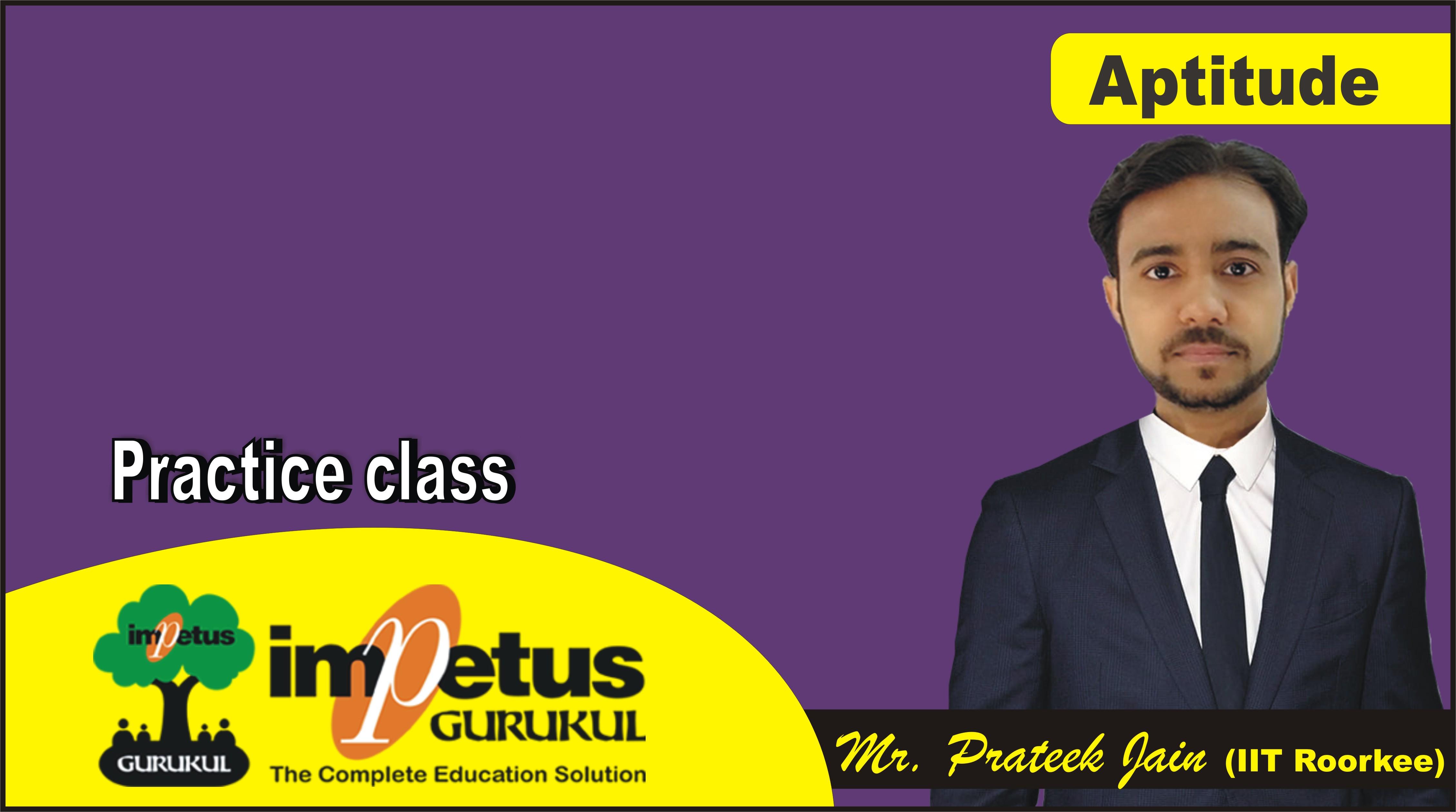 Aptitude practice class 2
