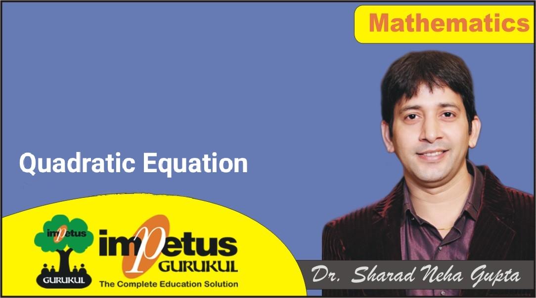 Quadratic Equation - 01 special class