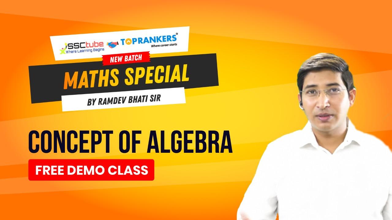 Demo Session 1 || Concept of Algebra || By Ramdev Bhati Sir