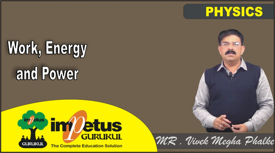 Work, Energy and Power - 01