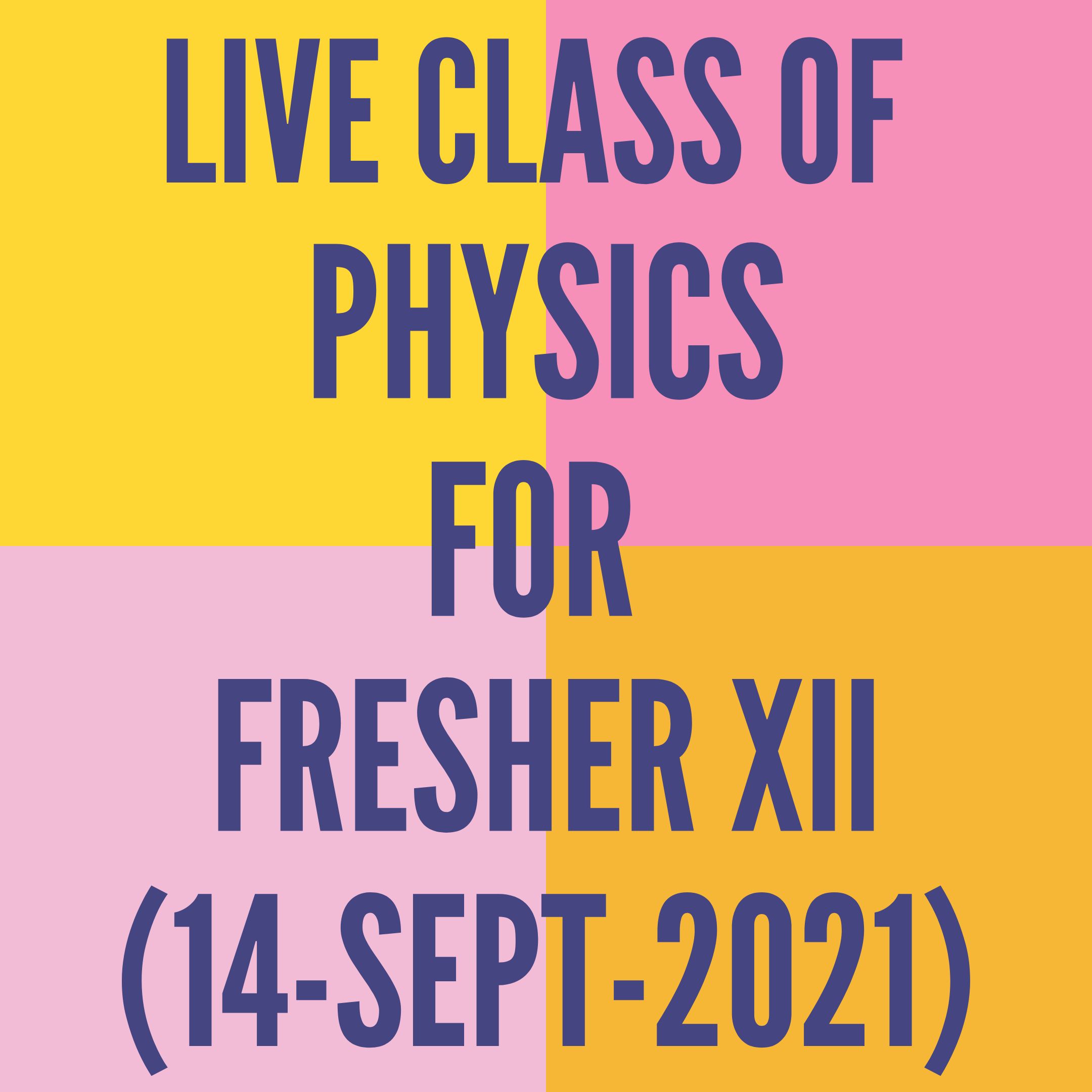 LIVE CLASS OF PHYSICS FOR FRESHER XII (14-SEPT-2021) PERMANENT MAGNETISM